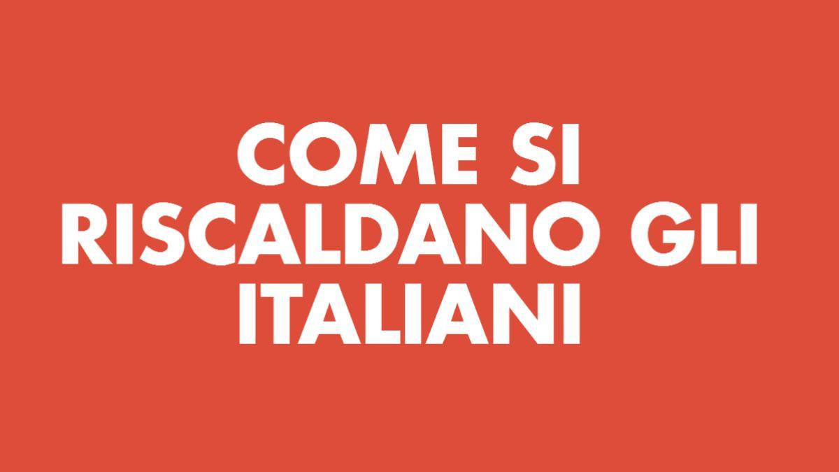 Come si riscaldano gli italiani (dicembre 2016)