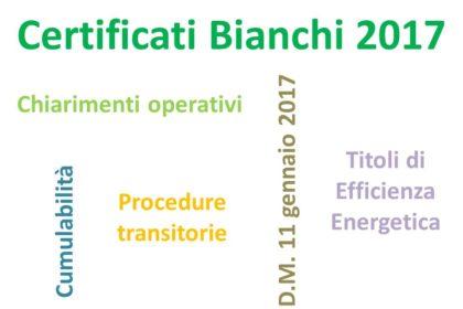Certificati Bianchi nel 2017, alcuni chiarimenti operativi