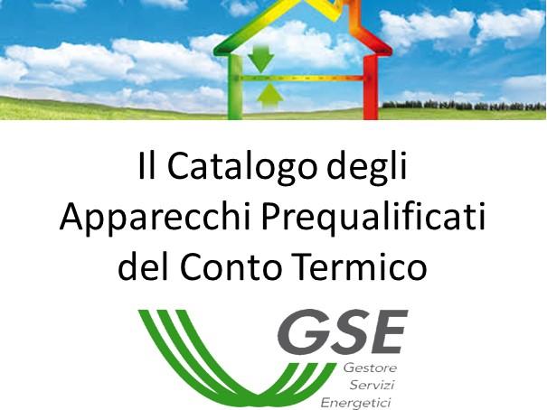 Catalogo degli apparecchi prequalificati del conto termico