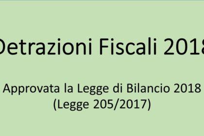 Detrazioni fiscali 2018 - Approvata la Legge di Bilancio 2018