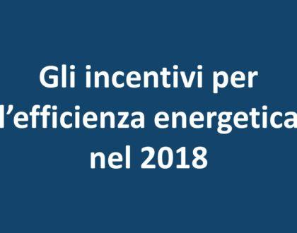Incentivi per l'efficienza energetica nel 2018