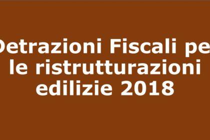 Detrazioni fiscali per le ristrutturazioni edilizie 2018