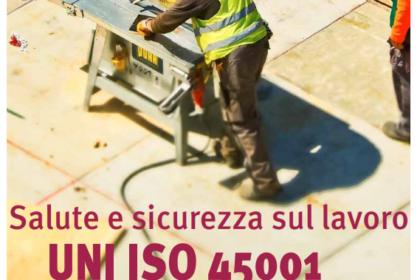brochure informativa UNI ISO 45001:2018, salute e sicurezza sui luoghi di lavoro